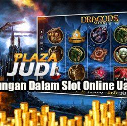 Keuntungan Dalam Slot Online Uang Asli