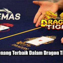 Strategi Menang Terbaik Dalam Dragon Tiger Online